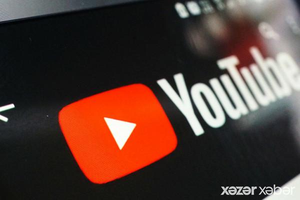 """""""YouTube""""dan SƏRT QADAĞA: Yayımlanmayacaq..."""
